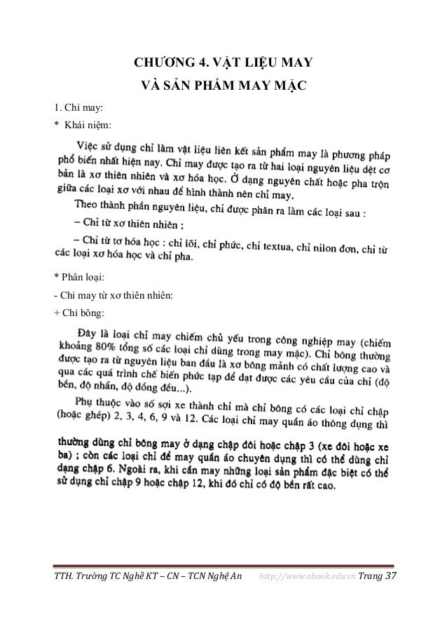 TTH. Trường TC Nghề KT – CN – TCN Nghệ An http://www.ebook.edu.vn Trang 37 CHƯƠNG 4. VẬT LIỆU MAY VÀ SẢN PHẨM MAY MẶC 1. C...