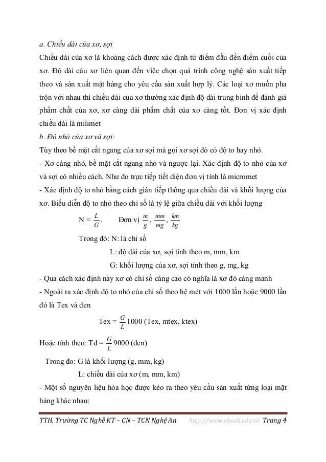 TTH. Trường TC Nghề KT – CN – TCN Nghệ An http://www.ebook.edu.vn Trang 4 a. Chiều dài của xơ, sợi Chiều dài của xơ là kho...