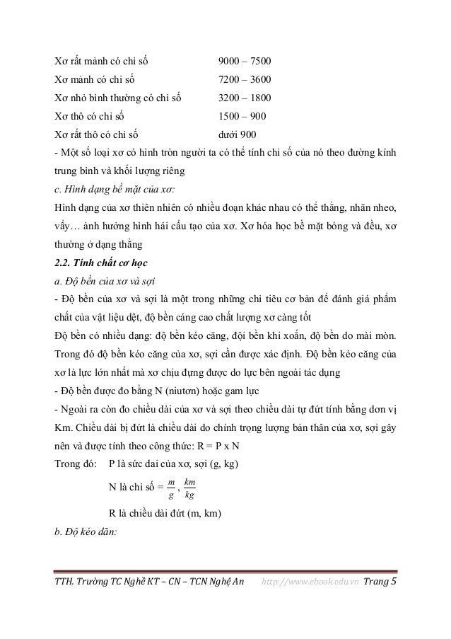 TTH. Trường TC Nghề KT – CN – TCN Nghệ An http://www.ebook.edu.vn Trang 5 Xơ rất mảnh có chỉ số 9000 – 7500 Xơ mảnh có chỉ...