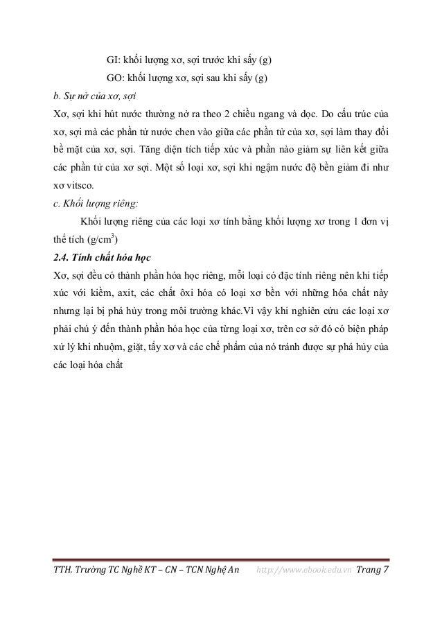 TTH. Trường TC Nghề KT – CN – TCN Nghệ An http://www.ebook.edu.vn Trang 7 GI: khối lượng xơ, sợi trước khi sấy (g) GO: khố...