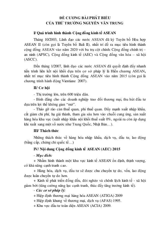 ĐỀ CƯƠNG BÀI PHÁT BIỂU  CỦA THỨ TRƯỞNG NGUYỄN VĂN TRUNG  I/ Quá trình hình thành Cộng đồng kinh tế ASEAN  Tháng 10/2003, L...