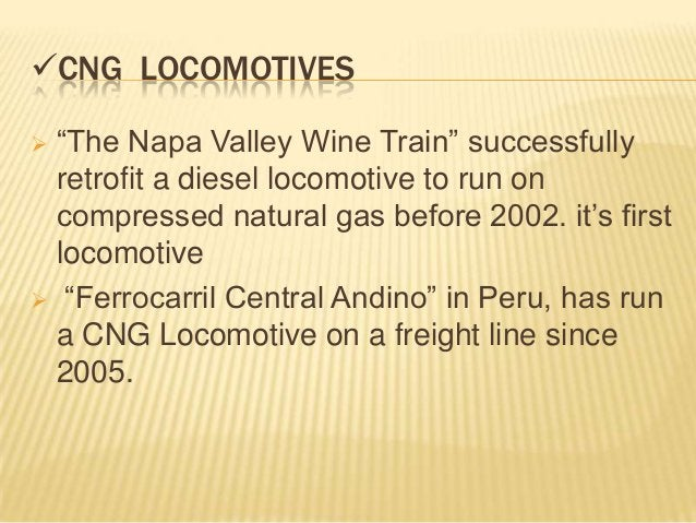 """CNG LOCOMOTIVES """"The Napa Valley Wine Train"""" successfully  retrofit a diesel locomotive to run on  compressed natural ga..."""
