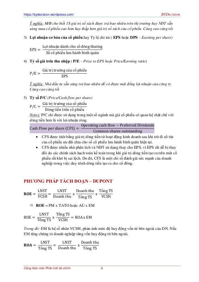 https://bydecision.wordpress.com/ BYDecisionCông thức môn Phân tích tài chính 6Ý nghĩa: M/B cho biết 1$ giá trị sổ sách đư...