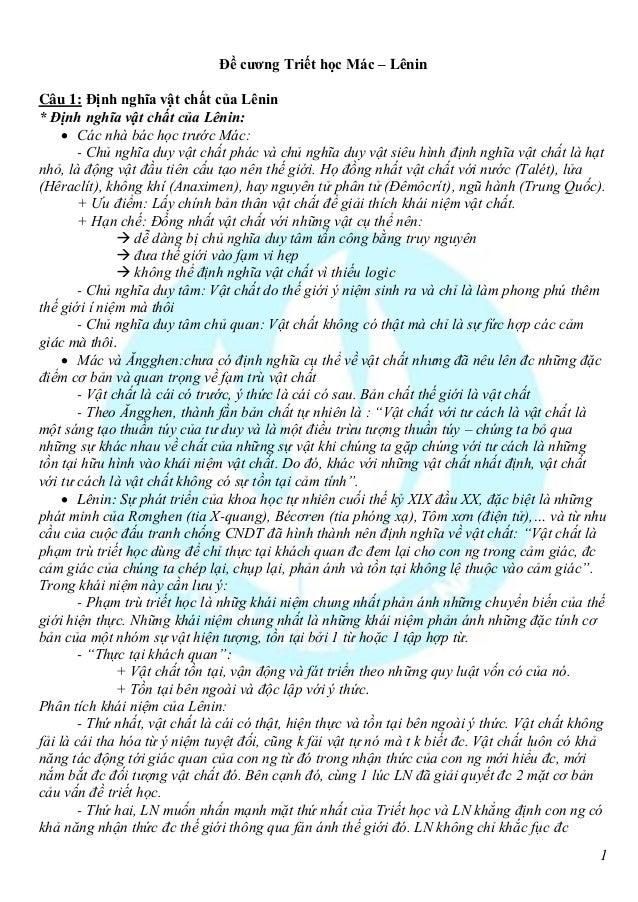 Đề cương Triết học Mác – LêninCâu 1: Định nghĩa vật chất của Lênin* Định nghĩa vật chất của Lênin:      Các nhà bác học t...