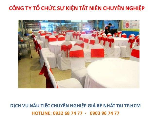 Dịch vụ nấu tiệc cưới hỏi tại nhà, chuyên nghiệp giá rẻ tại Tp.HCM Slide 2