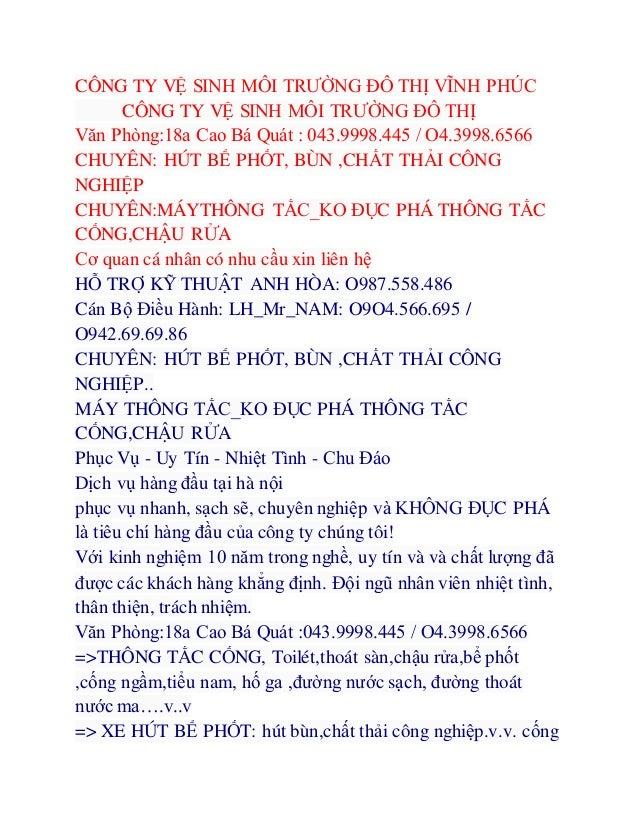 CÔNG TY VỆ SINH MÔI TRƯỜNG ĐÔ THỊ VĨNH PHÚC CÔNG TY VỆ SINH MÔI TRƯỜNG ĐÔ THỊ Văn Phòng:18a Cao Bá Quát : 043.9998.445 /...