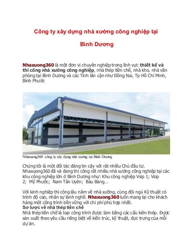 Công ty xây dựng nhà xưởng công nghiệp tại Bình Dương Nhaxuong360 là một đơn vị chuyên nghiệp trong lĩnh vực thiết kế và t...