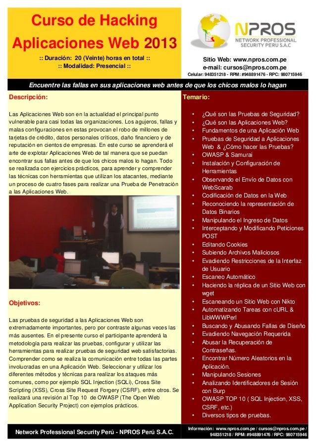 Curso de Hacking Aplicaciones Web 2013            :: Duración: 20 (Veinte) horas en total ::                          Siti...