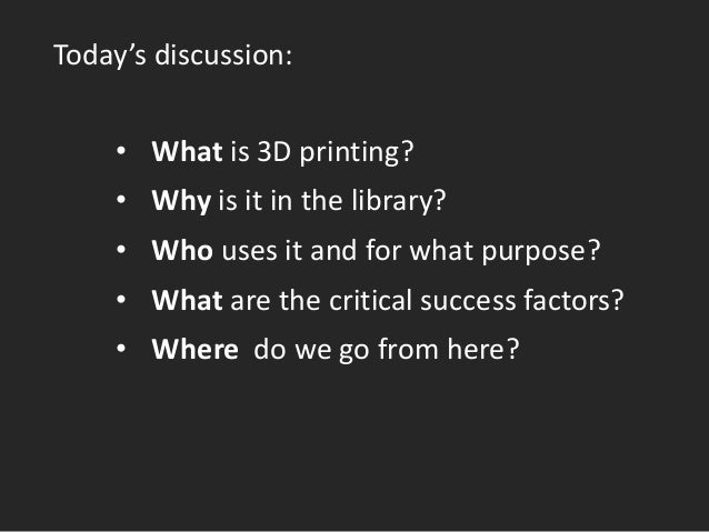 Academic Libraries as Makerspace: 3D Printing and Knowledge Creation Slide 2