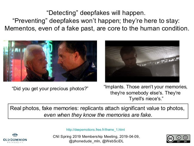 "CNI Spring 2019 Membership Meeting, 2019-04-09, @phonedude_mln, @WebSciDL ""Detecting"" deepfakes will happen. ""Preventing"" ..."