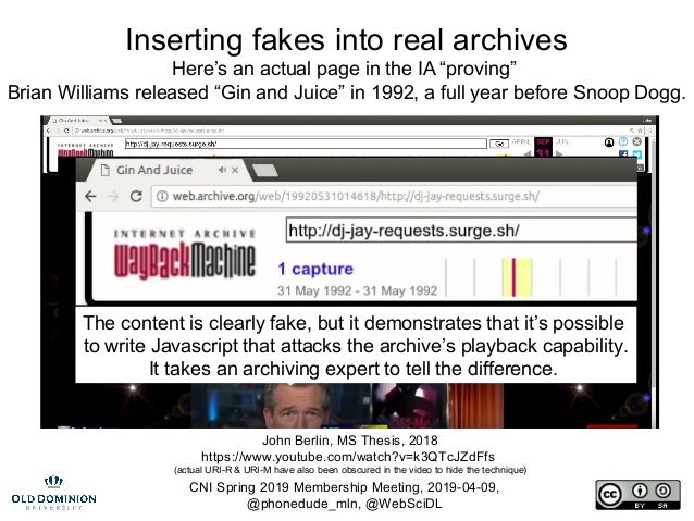 CNI Spring 2019 Membership Meeting, 2019-04-09, @phonedude_mln, @WebSciDL Inserting fakes into real archives Here's an act...