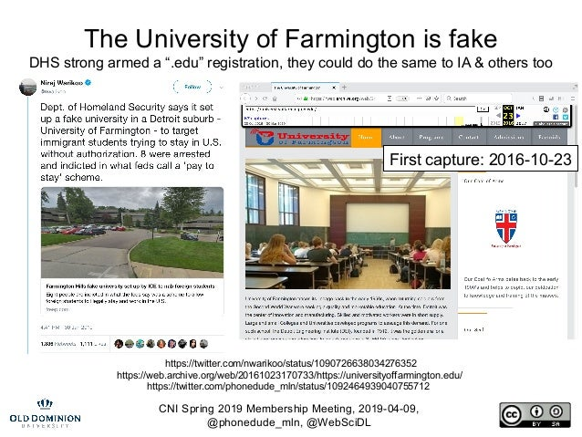 CNI Spring 2019 Membership Meeting, 2019-04-09, @phonedude_mln, @WebSciDL The University of Farmington is fake DHS strong ...