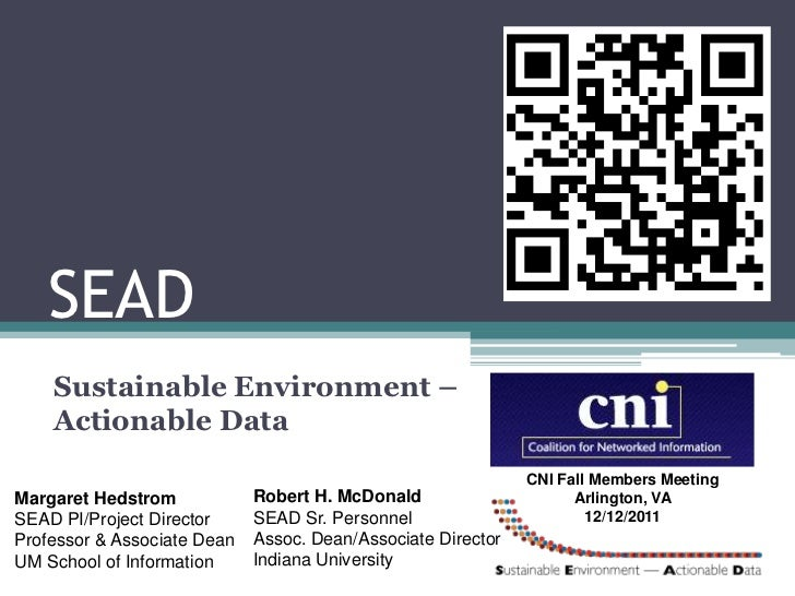 SEAD    Sustainable Environment –    Actionable Data                                                              CNI Fall...