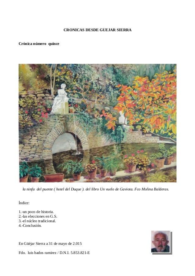 CRONICAS DESDE GUEJAR SIERRA Crónica número quince la ninfa del puente ( hotel del Duque ). del libro Un vuelo de Gaviota....