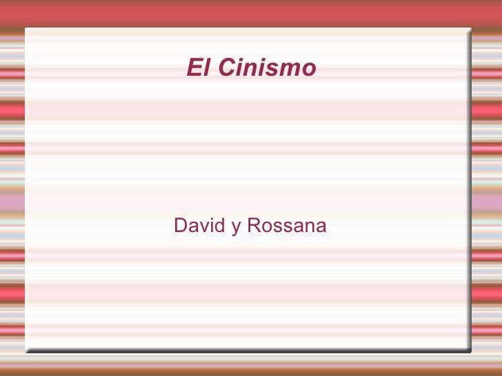 El Cinismo     David y Rossana