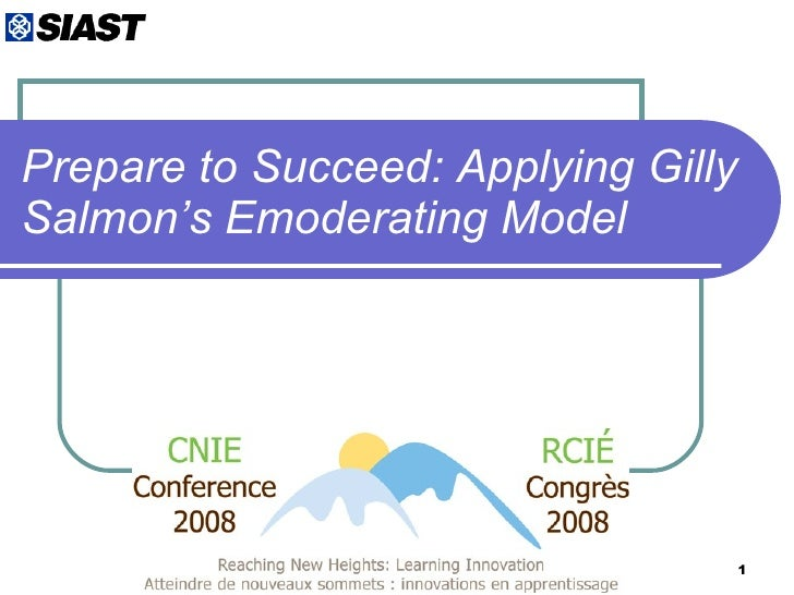Prepare to Succeed: Applying Gilly Salmon's Emoderating Model