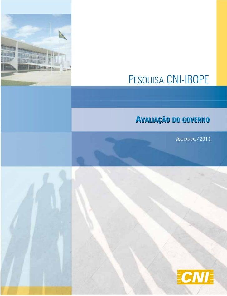 AVALIAÇÃO DO GOVERNO          A GOSTO /2011