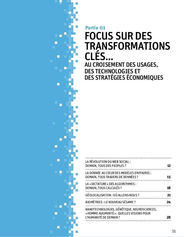 Partie 0 1Focus sur destransformationsclés...au croisement des usages,des technologies etdesstratégies économiquesLa révo...