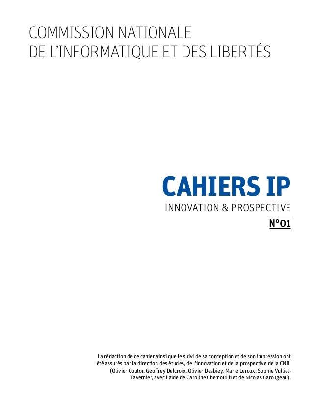 commission nationalede l'informatique et des libertés                                      Cahiers IP                     ...