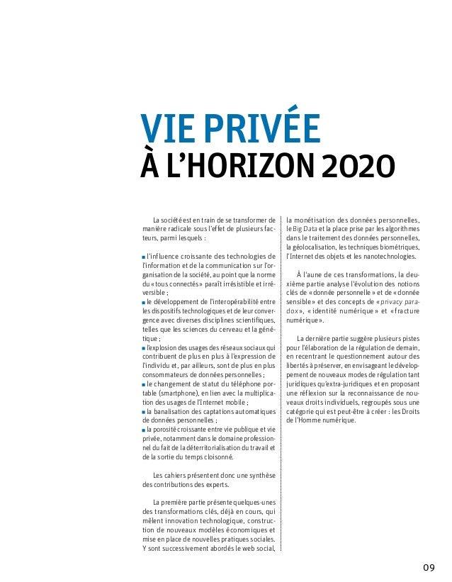 Vie privéeà l'horizon 2020    La société est en train de se transformer de       la monétisation des données personnelles,...
