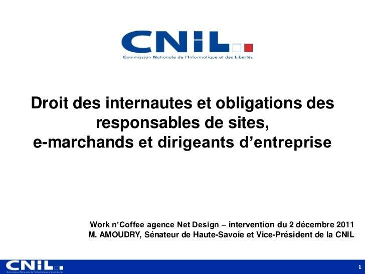 Droit des internautes et obligations des        responsables de sites,e-marchands et dirigeants d'entreprise       Work n'...