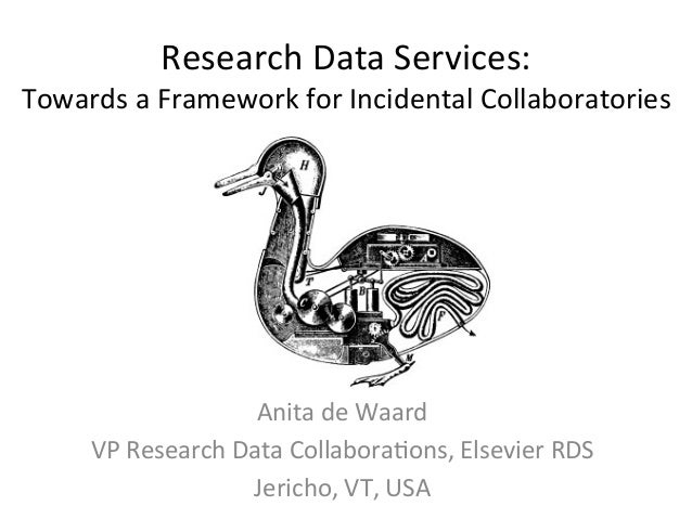 Research	  Data	  Services:	  	  Towards	  a	  Framework	  for	  Incidental	  Collaboratories	                            ...