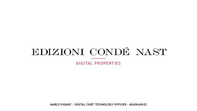 DIGITAL PROPERTIES MARCO VIGANO' - DIGITAL CHIEF TECHNOLOGY OFFICIER - @SASHA0423