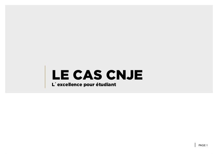LE CAS CNJEL'excellence pour étudiant                             PAGE 1