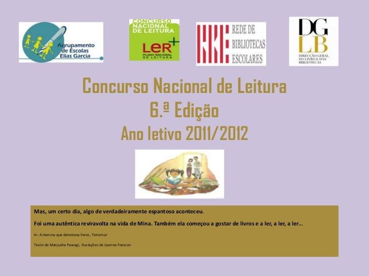 Concurso Nacional de Leitura                                    6.ª Edição                                                ...