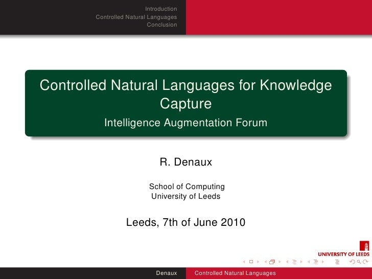 Introduction         Controlled Natural Languages                            Conclusion     Controlled Natural Languages f...