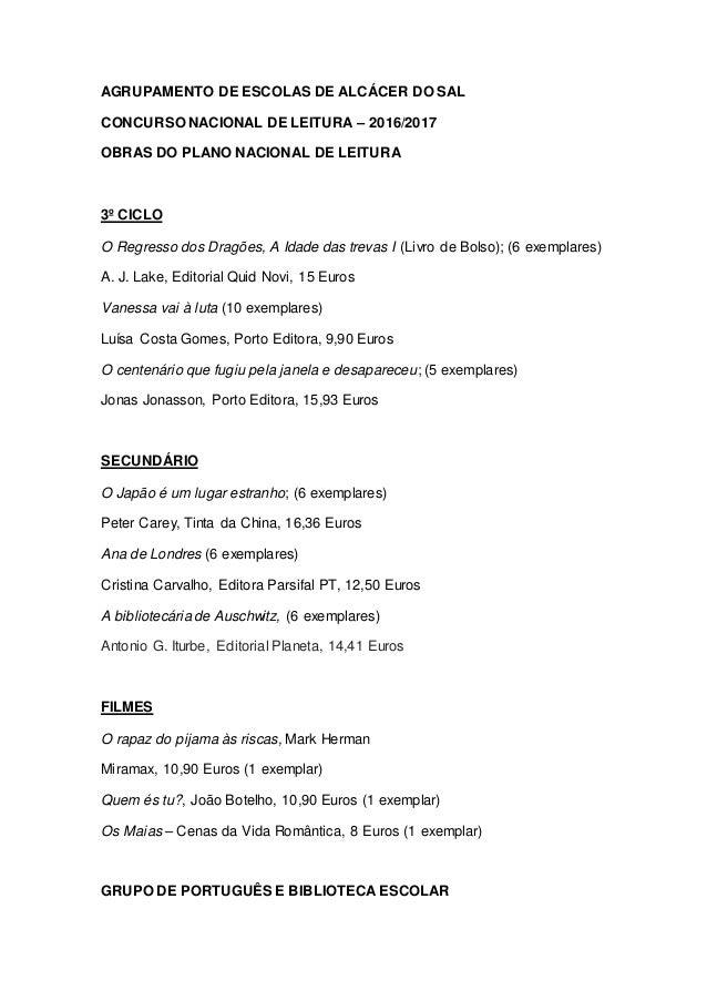AGRUPAMENTO DE ESCOLAS DE ALCÁCER DO SAL CONCURSO NACIONAL DE LEITURA – 2016/2017 OBRAS DO PLANO NACIONAL DE LEITURA 3º CI...