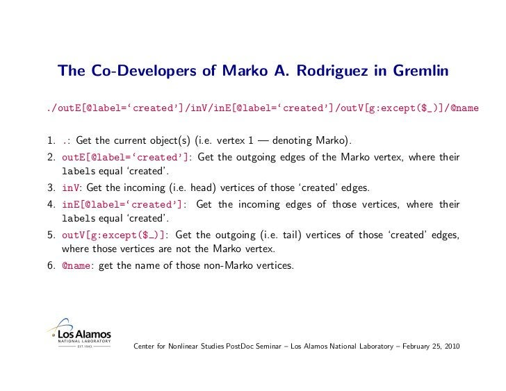 The Co-Developers of Marko A. Rodriguez in Gremlin  ./outE[@label='created']/inV/inE[@label='created']/outV[g:except($_)]/...