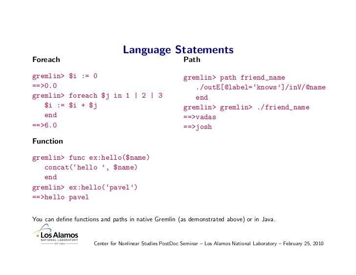 Language Statements Foreach                                                   Path  gremlin> $i := 0                      ...