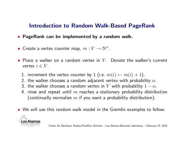 Introduction to Random Walk-Based PageRank • PageRank can be implemented by a random walk.  • Create a vertex counter map,...