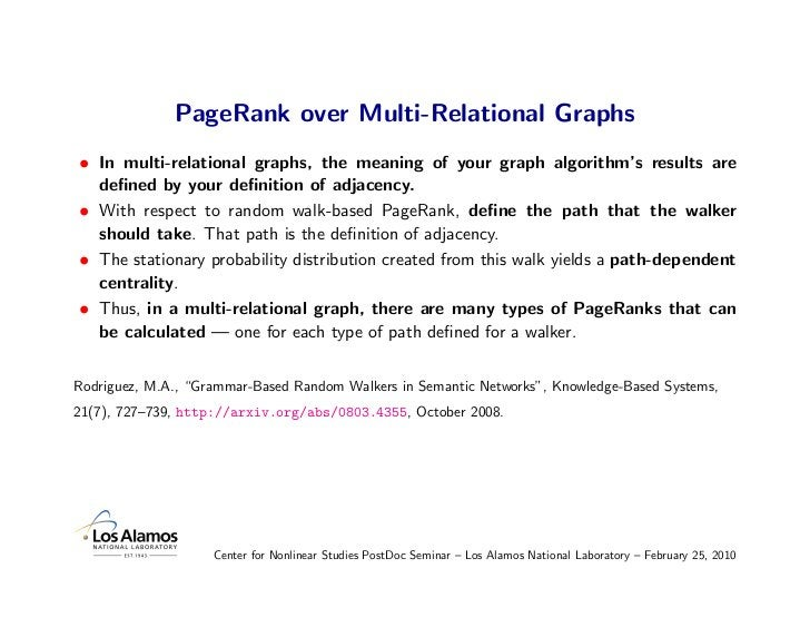 PageRank over Multi-Relational Graphs • In multi-relational graphs, the meaning of your graph algorithm's results are   de...