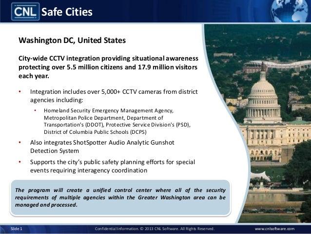 Safe Cities    Washington DC, United States    City-wide CCTV integration providing situational awareness    protecting ov...