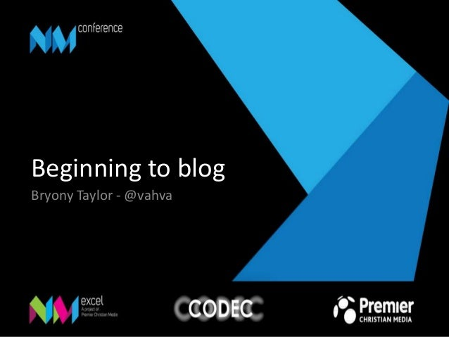 Beginning to blog Bryony Taylor - @vahva