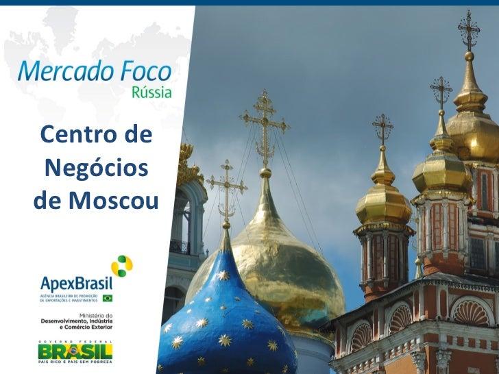 Centro de  Negócios de Moscou