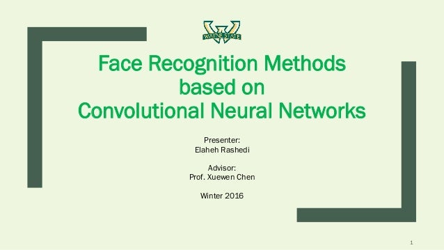 Face Recognition Methods based on Convolutional Neural Networks