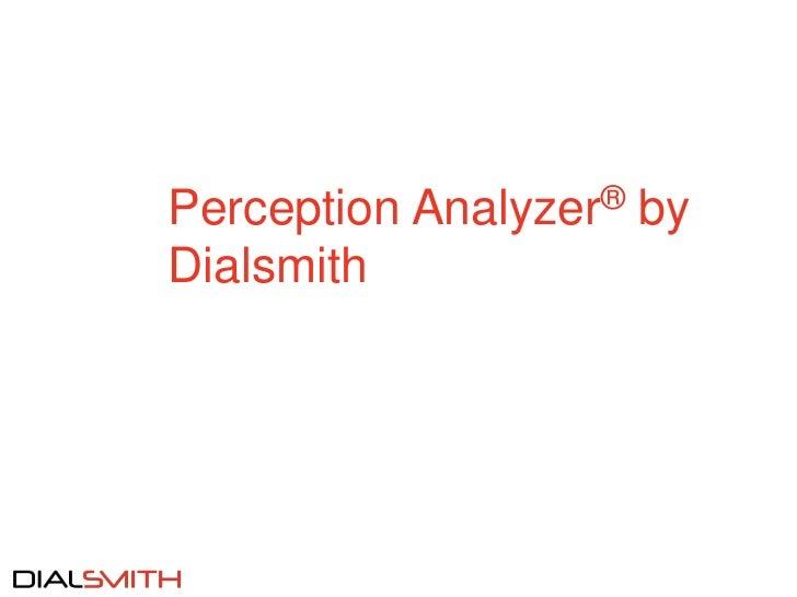 Perception Analyzer® byDialsmith