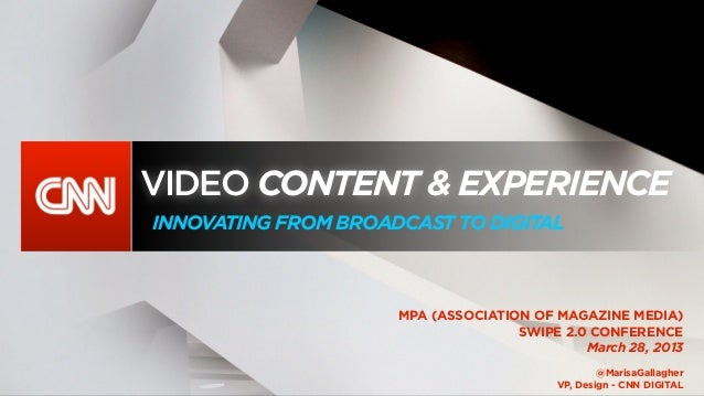 VIDEO CONTENT & EXPERIENCEINNOVATING FROM BROADCAST TO DIGITAL                     MPA (ASSOCIATION OF MAGAZINE MEDIA)    ...
