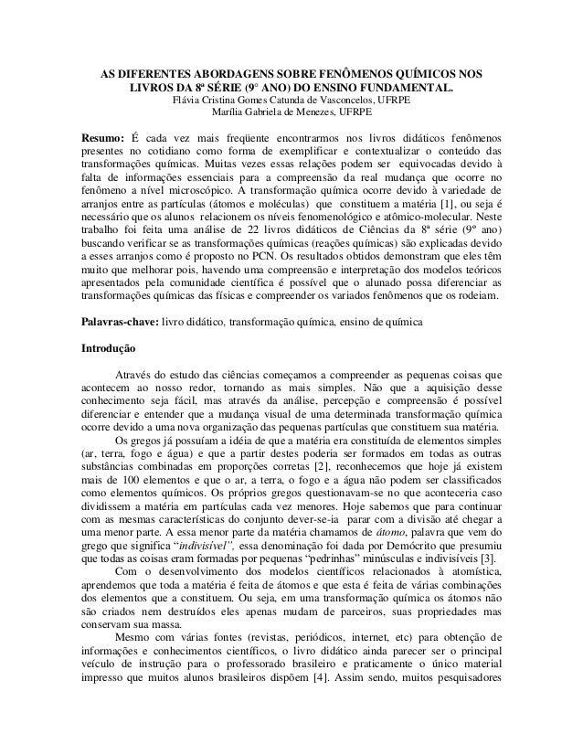 AS DIFERENTES ABORDAGENS SOBRE FENÔMENOS QUÍMICOS NOS         LIVROS DA 8ª SÉRIE (9° ANO) DO ENSINO FUNDAMENTAL.          ...