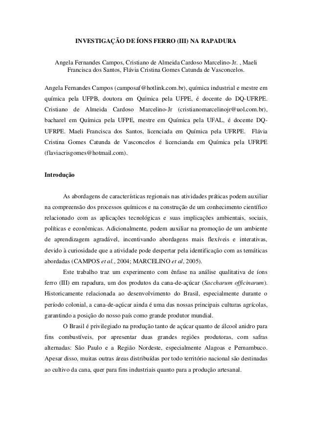 INVESTIGAÇÃO DE ÍONS FERRO (III) NA RAPADURA    Angela Fernandes Campos, Cristiano de Almeida Cardoso Marcelino-Jr. , Mael...