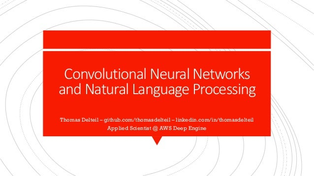 Convolutional Neural Networks and Natural Language