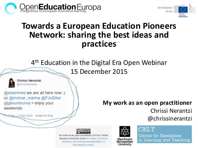 Towards a European Education Pioneers Network: sharing the best ideas and practices 4th Education in the Digital Era Open ...