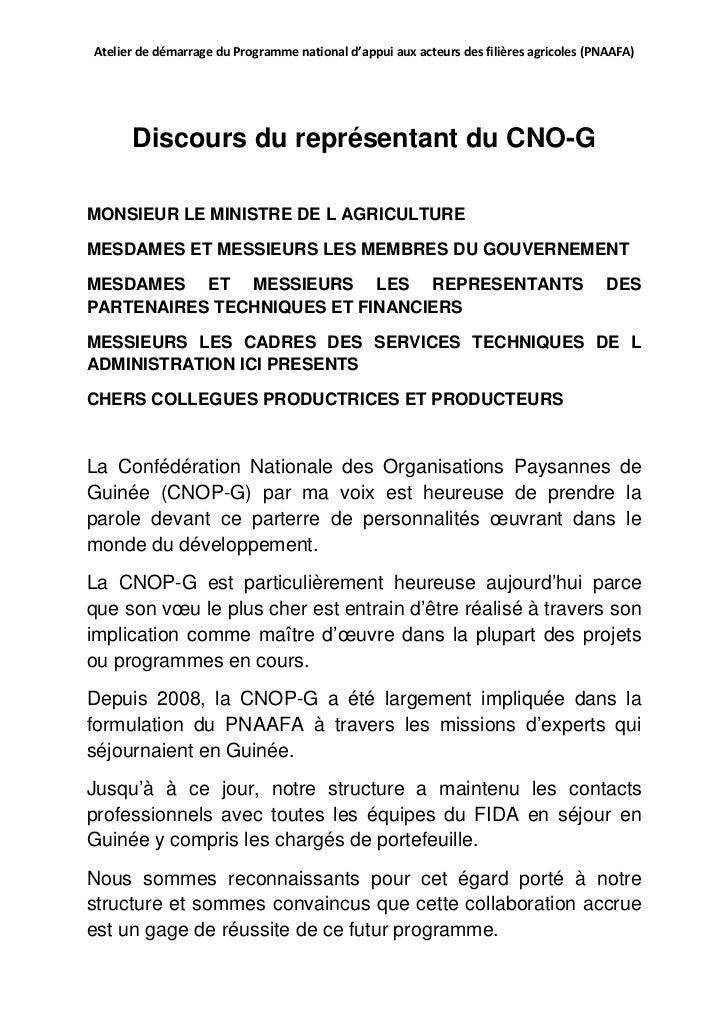 Atelier de démarrage du Programme national d'appui aux acteurs des filières agricoles (PNAAFA)      Discours du représenta...