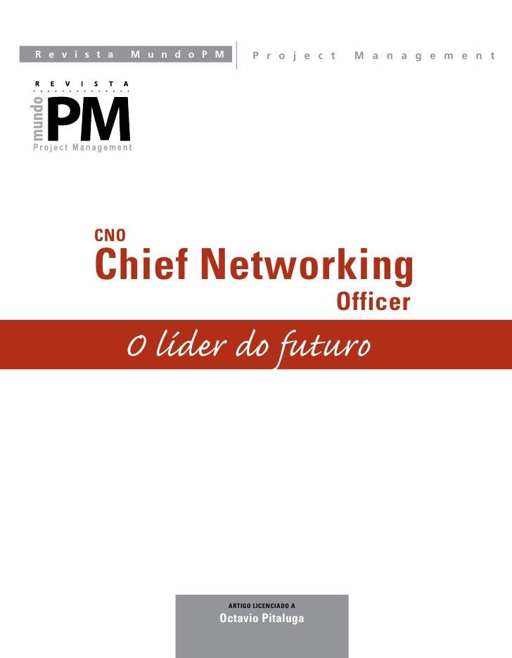 R e v i s t a   M u n d o P M         P r o j e c t    M a n a g e m e n t              CNO           Chief Networking    ...