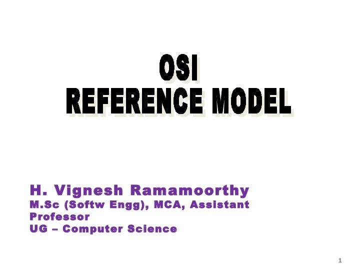 H. Vignesh RamamoorthyM.Sc (Softw Engg), MCA, AssistantProfessorUG – Computer Science                                    1