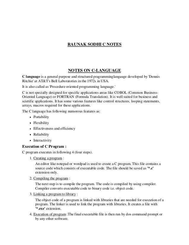 RAUNAK SODHI C NOTES NOTES ON C-LANGUAGE C language is a general purpose and structured pragramminglangauge developed by '...