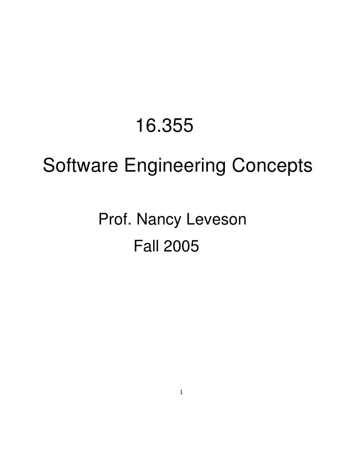 16.355Software Engineering Concepts     Prof. Nancy Leveson         Fall 2005               �